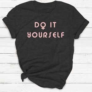 Tops - DO IT YOURSELF FEMINIST TSHIRT